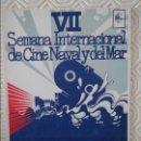 Sellos: VII SEMANA INTERNACIONAL DE CINE NAVAL Y DEL MAR. CARTAGENA (ESPAÑA). 6 AL 11 DE NOVIEMBRE DE 1978. . Lote 128205151
