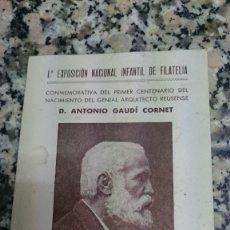 Sellos: TARJETA 1 EXPOSICION NACIONAL INFANTIL DE FILATELIA CONMEMORATIVA DEL PRIMER CENT ANTONIO GAUDI REUS. Lote 139756186