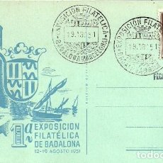 Sellos: TARJETA POSTAL VI EXBAD - 62 - ASOCIACIÓN FILATELICA Y NUMISMATICA DE BADALONA - 1962. Lote 140583186
