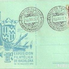 Sellos: TARJETA POSTAL VI EXBAD - 62 - ASOCIACIÓN FILATELICA Y NUMISMATICA DE BADALONA - 1962. Lote 140583386