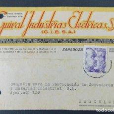 Sellos: TARJETA COMERCIAL - GUIRAL INDUSTRIAS ELECTRICAS S.A. ( GIESA ) ZARAGOZA , CIRCULADA 1942 ..A618. Lote 143072634