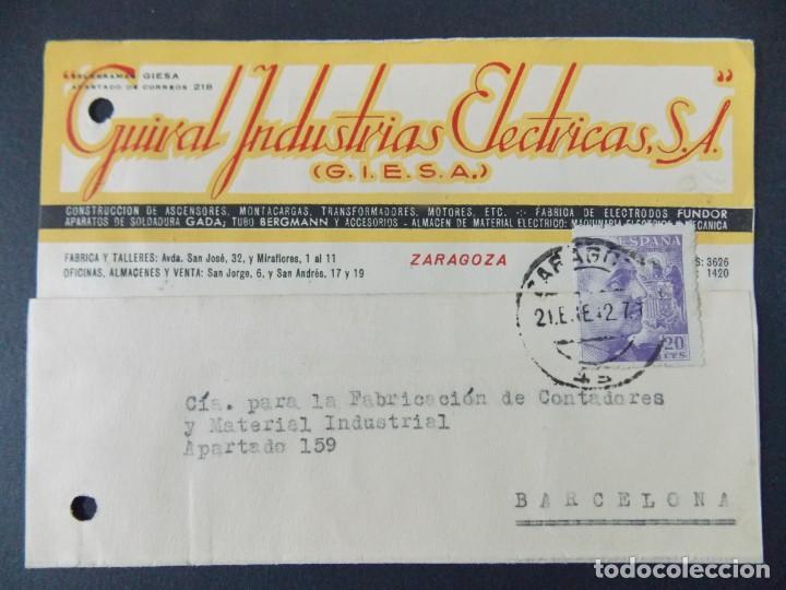 TARJETA COMERCIAL - GUIRAL INDUSTRIAS ELECTRICAS S.A. ( GIESA ) ZARAGOZA , CIRCULADA 1942 ..A619 (Sellos - España - Tarjetas)
