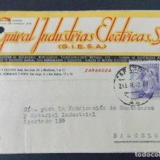 Sellos: TARJETA COMERCIAL - GUIRAL INDUSTRIAS ELECTRICAS S.A. ( GIESA ) ZARAGOZA , CIRCULADA 1942 ..A619. Lote 143072766