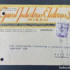 Sellos: TARJETA COMERCIAL - GUIRAL INDUSTRIAS ELECTRICAS S.A. ( GIESA ) ZARAGOZA , CIRCULADA 1942 ..A620. Lote 143072858