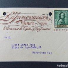 Sellos: TARJETA COMERCIAL, LA INNOVACION TEJIDOS , VILLAMARIN Y NOGUER , SEVILLA , CIRCULADA 1962 ..A639. Lote 143078546