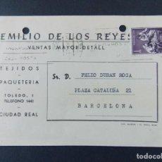 Sellos: TARJETA COMERCIAL, EMILIO DE LOS REYES, TEJIDOS Y PAQUETERIA , CIUDAD REAL , CIRCULADA 1962 ..A640. Lote 143079138