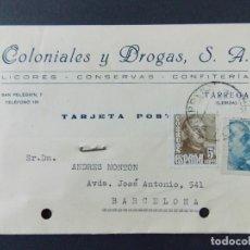 Sellos: TARJETA COMERCIAL , COLONIALES Y DROGAS S.A. , TARREGA ( LERIDA ) , CIRCULADA 1949 ..A650. Lote 143082426
