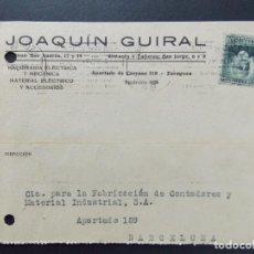 Sellos: TARJETA COMERCIAL , JOAQUIN GUIRAL , MAQUINARIA ELECTRICA , ZARAGOZA , CIRCULADA 1932 ..A659. Lote 143085066