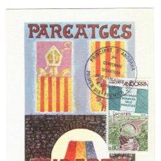 Sellos: TARJETA MÁXIMA (ANDORRA 1978): PAREATGES - 7º CENTENARIO DE LA FIRMA DE LOS PARIAJES - PRIMER DÍA. Lote 143184526
