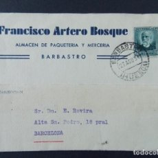 Sellos: TARJETA COMERCIAL , ALMACEN PAQUETERIA , FRANCISCO ARTERO BOSQUE , BARBASTRO , CIRCULADA 1934 .A691. Lote 143515390