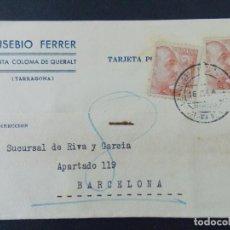 Sellos: TARJETA COMERCIAL , EUSEBIO FERRER , SANTA COLOMA DE QUERALT ( TARRAGONA ) , CIRCULADA 1940 .A696. Lote 143519198