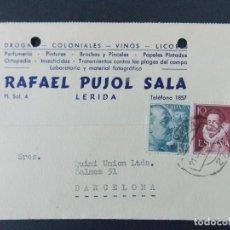 Sellos: TARJETA COMERCIAL, COLONIALES, LABORATORIO RAFAEL PUJOL SALA, LERIDA, LLEIDA CIRCULADA 1954 ..A706. Lote 143584802