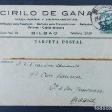 Sellos: TARJETA COMERCIAL, MAQUINARIA Y HERRAMIENTAS, CIRILO DE GANA, BILBAO, CIRCULADA 1935 ..A730. Lote 143790126