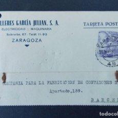 Sellos: TARJETA COMERCIAL, TALLERES GARCIA JULIAN S.A., ZARAGOZA, CIRCULADA 1942 ..A742. Lote 144097062