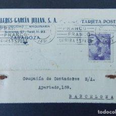 Sellos: TARJETA COMERCIAL, TALLERES GARCIA JULIAN S.A. - ZARAGOZA, CIRCULADA 1942 ..A749. Lote 144100554