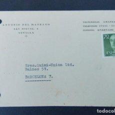 Sellos: TARJETA COMERCIAL, ANTONIO DEL MANZANO - SEVILLA, CIRCULADA 1964 ...A752. Lote 144102106