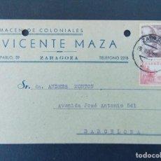 Sellos: TARJETA COMERCIAL - ALMACENES COLONIALES, VICENTE MAZA - ZARAGOZA, CIRCULADA 1949...A761. Lote 144194586