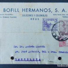 Sellos: TARJETA COMERCIAL, SALAZONES Y COLONIALES, BOFILL HERMANOS S. A. - REUS ( TARRAGONA ) 1949 ..A772. Lote 144209082