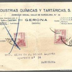 Sellos: INDUSTRIAS QUIMICAS Y TARTARICAS, S.A. GERONA. CIRCULADA 28/11/1944. Lote 144421710