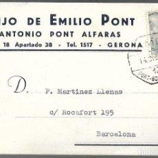 Sellos: HIJO DE EMILIO PONT, GERONA. CIRCULADA 1955. Lote 144424558