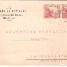 Selos: TARJETAS POSTALES, TARJETA COMERCIAL, COLEGIO AN JOSE, VILLAFRANCA DE BARROS, BADAJOZ,1940, CIRCULAD. Lote 167607496