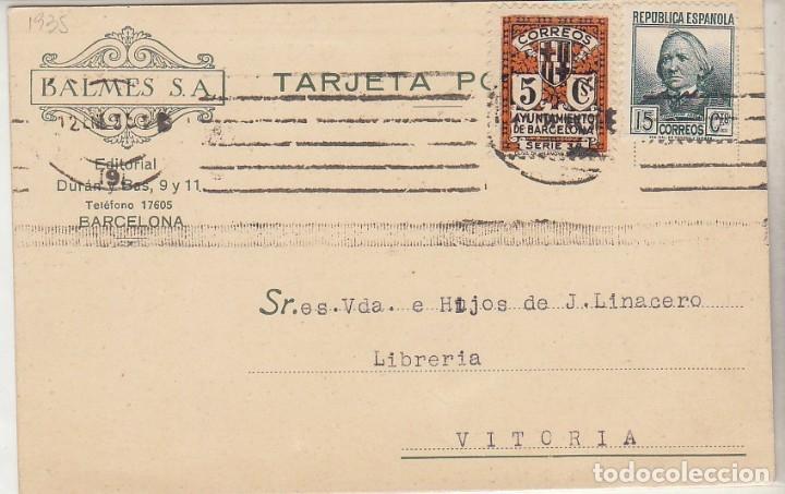 TP: SELLO 681 Y B11. BARCELONA A VITORIA. 1935 (Sellos - España - Tarjetas)