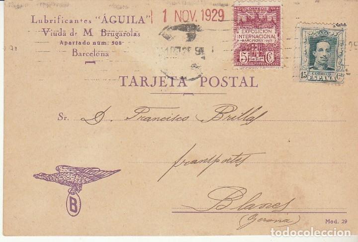 BARCELONA A BLANES (GERONA).1929. LUBRIFICANTES - AGUILA- (Sellos - España - Tarjetas)
