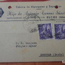 Sellos: ANTIGUA TARJETA.HIJO ANTONIO TORRES SANCHEZ.ALPARGATAS.ELCHE 1956.BONJORN PUIGBERENGUER MANRESA. Lote 194155682