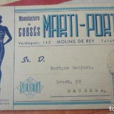 Sellos: ANTIGUA TARJETA.MANUFCTURA CORSES.MARTI-PORT S.L.MOLINS DE REY. BONJORN.MANRESA 1943. Lote 194156967