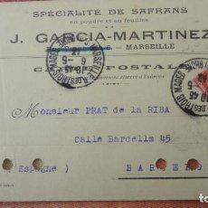 Sellos: ANTIGUA TARJETA.SPECIALITE DE SAFRANS.J.GARCIA-MARTINEZ.MARSEILLE.PRAT DE LA RIBA.BARCELONA 1913. Lote 194157906
