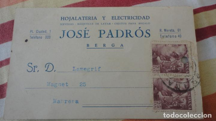 ANTIGUA TARJETA HOJALATERIA Y ELECTRICIDAD.NEVERAS.MAQUINAS LAVAR.JOSE PADROS.BERGA 1956 (Sellos - España - Tarjetas)