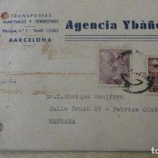 Sellos: ANTIGUA TARJETA.AGENCIA YBAÑEZ.TRANSPORTES MARITIMOS Y TERRESTRES.BARCELONA 1943. Lote 194181720
