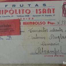 Sellos: ANTIGUA TARJETA REEMBOLSO.FRUTAS HIPOLITO ISANT.LERIDA 1950. Lote 194236032