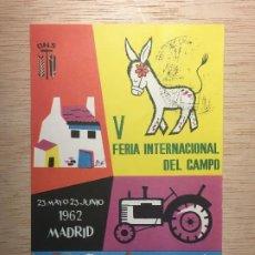 Sellos: TARJETA POSTAL V FERIA INTERNACIONAL DEL CAMPO, 1962. DNS. MATASELLOS PROPIO DE LA FERIA. SELLO 3PTS. Lote 198523566