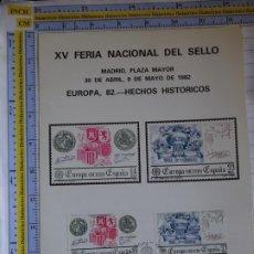 Sellos: POSTAL TARJETA TARJETÓN FILATÉLICO. XV FERIA NACIONAL DEL SELLO MADRID 1982 HECHOS HISTÓRICOS. Lote 206915787