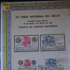 Sellos: POSTAL TARJETA TARJETÓN FILATÉLICO. XV FERIA NACIONAL DEL SELLO MADRID 1982 HECHOS HISTÓRICOS. Lote 206915835
