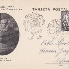 Francobolli: POSTAL DE MIGUEL DE CERVANTES DEL AÑO 1947 - QUIJOTE - DIA DEL SELLO - MADRID. Lote 216539332