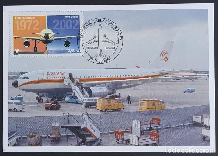 TARJETA MÁXIMA FRANCIA - PRIMIER VOL AIRBUS A300, POSTE AÉRIENNE, TOULOUSE HAUTE-GARONNE 2002 (Sellos - Extranjero - Tarjetas Máximas)