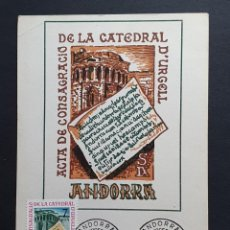 Sellos: TARJETA MÁXIMA ANDORRA - ACTA DE CONSAGRACIO DE LA CATEDRAL D´URGELL, LAS ESCALDAS ES 1975. Lote 235503195