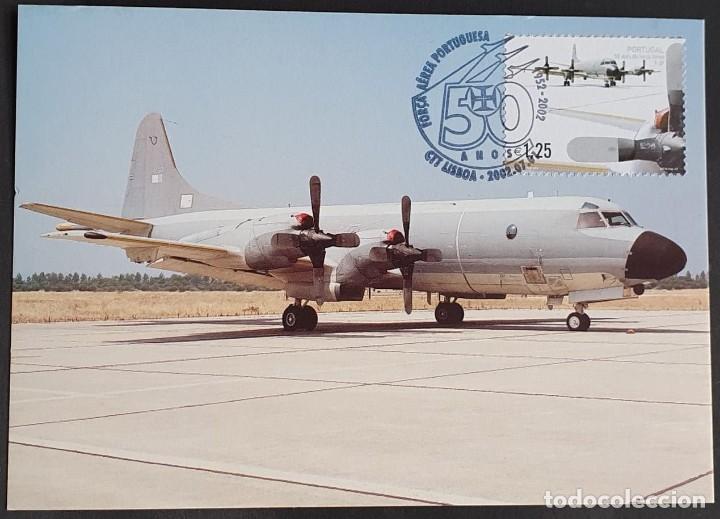 TARJETA MÁXIMA PORTUGAL - 50 AÑOS FORÇA AÉREA PORTUGUESA: AVIÄO P-3P, LISBOA 2002 (Sellos - Extranjero - Tarjetas Máximas)