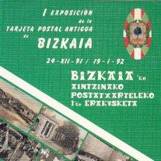 Sellos: TARJETA POSTAL: 1991 BIZKAIA. I EXPOSICION TARJETA POSTAL ANTIGUA. Lote 269189713