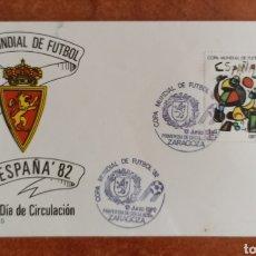 Sellos: ESPAÑA, SOBRE CONMEMORATIVO DE LA COPA DEL MUNDO FUTBOL ESPAÑA 82' —ZARAGOZA 1982. Lote 285085538