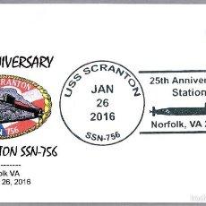 Sellos: 25 AÑOS SUBMARINO NUCLEAR USS SCRANTON SSN-756. NORFOLK VA 2016. Lote 56170539