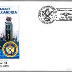 Sellos: 25 AÑOS SUBMARINO NUCLEAR USS USS ALEXANDRIA (SSN-757). GROTON CT 2016. Lote 58133099