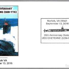 Sellos: MATASELLOS 20 ANIVERSARIO SUBMARINO NUCLEAR USS CHEYENNE (SSN-773). NORFOLK VA 2016. Lote 64772195