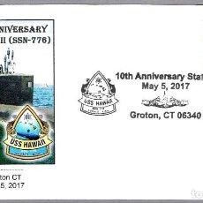 Sellos: MATASELLOS 10 AÑOS SUBMARINO NUCLEAR USS HAWAII (SSN-776). GROTON CT, ESTADOS UNIDOS, 2017. Lote 91735370