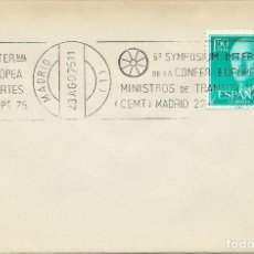Sellos: AÑO 1975. MADRID. RODILLO 6º SYMPOSIUM INTER. CONFERENCIA EUROPEA MINISTROS TRANSPORTES.. Lote 115298999