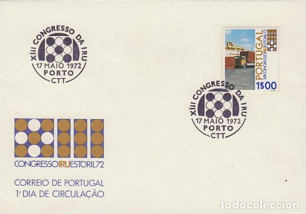 PORTUGAL IVERT 1153, CONGRESO UNION INTERNACIONAL DE TRANSPORTES POR CARRETERA, PRIMER DIA 17-5-1972 (Sellos - Temáticas - Otros Transportes)