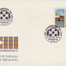 Sellos: PORTUGAL IVERT 1153, CONGRESO UNION INTERNACIONAL DE TRANSPORTES POR CARRETERA, PRIMER DIA 17-5-1972. Lote 148458138