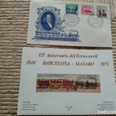 Sellos: 125 ANIVERSARIO FERROCARRIL BARCELONA - MATARO 1948-1973 - SOBRE 1ER DIA 1949 EXP. CENTENARIO FERRO. Lote 122147295